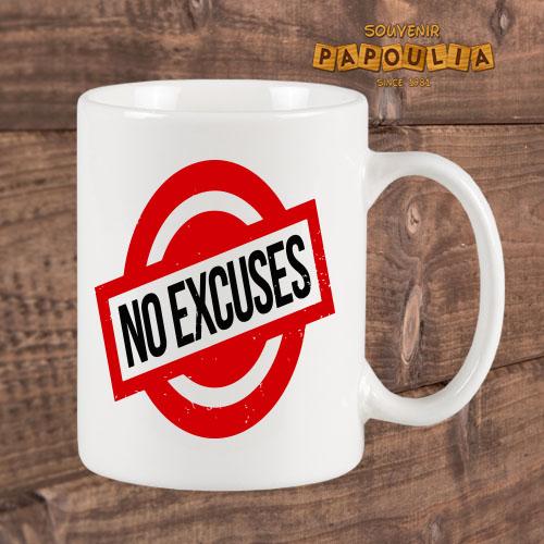 no excuse mug
